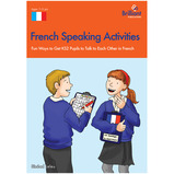 FRENCH SPEAKING ACTIVITIES